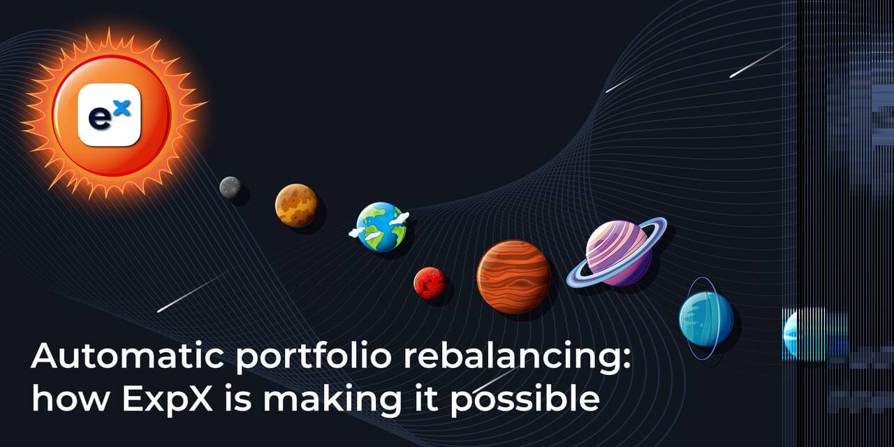 Automatic Portfolio Rebalancing: How ExpX is making it possible
