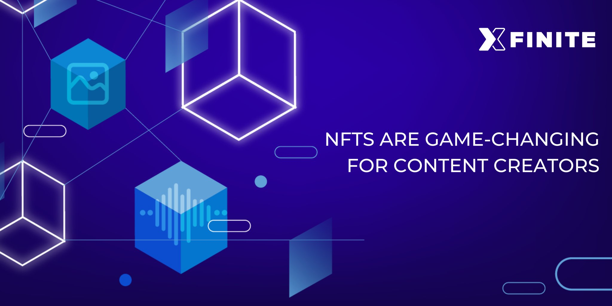 NFTs are Game-Changing for Content Creators & Associated Platforms