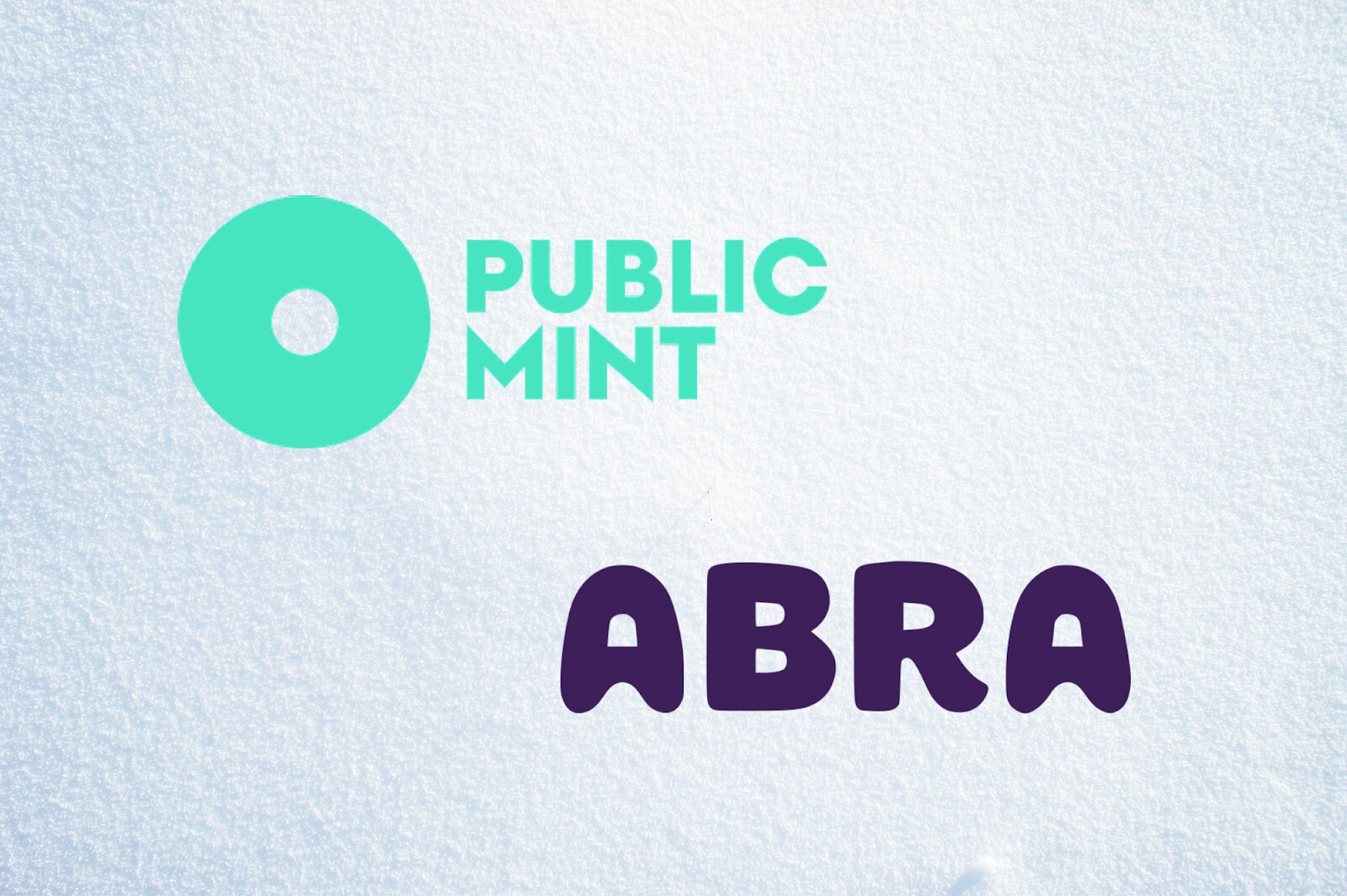 Public Mint Announces Partnership with Wealth Management Platform Abra