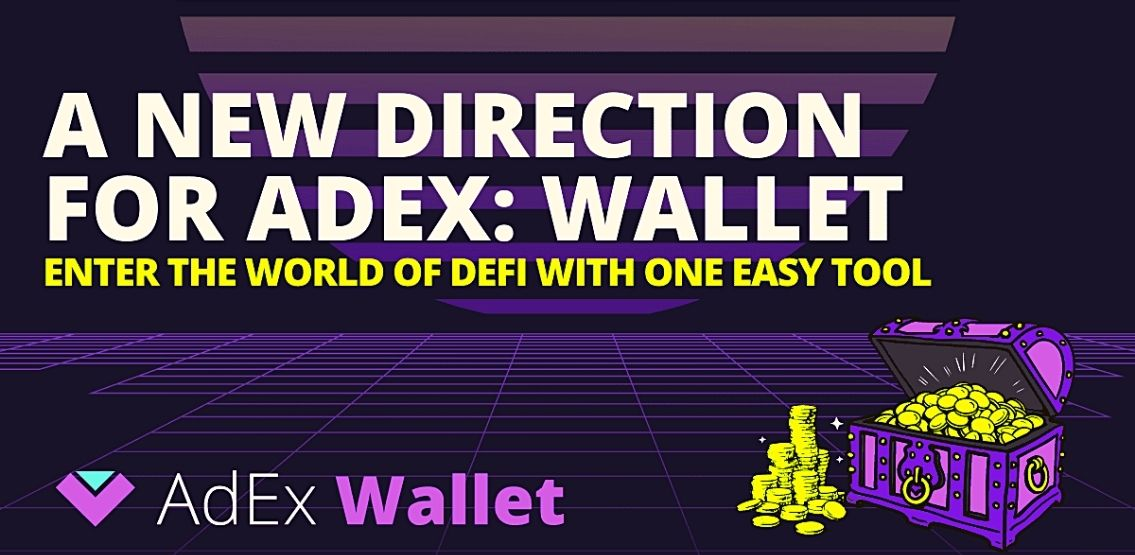 Introducing The AdEx Wallet – Coming Soon This July