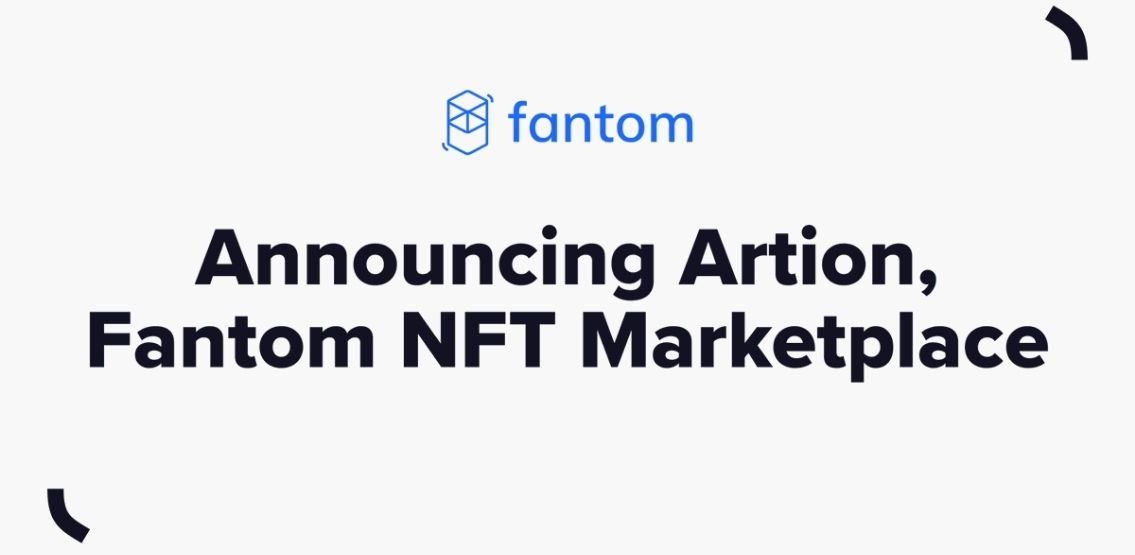 Fantom Announces The Launch Of The Beta Version Of Its NFT Marketplace, Artion