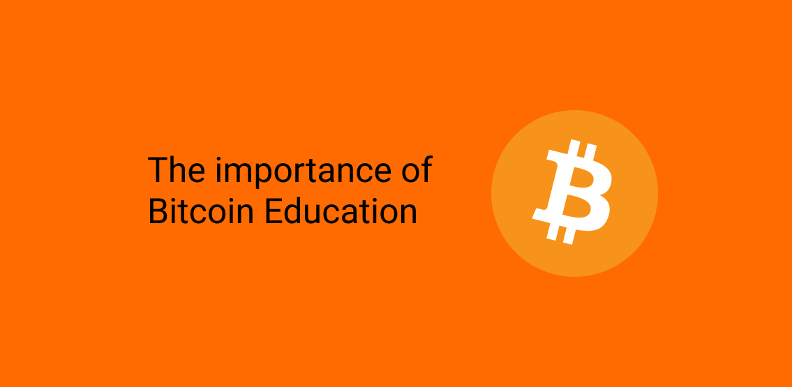 The importance of Bitcoin Education