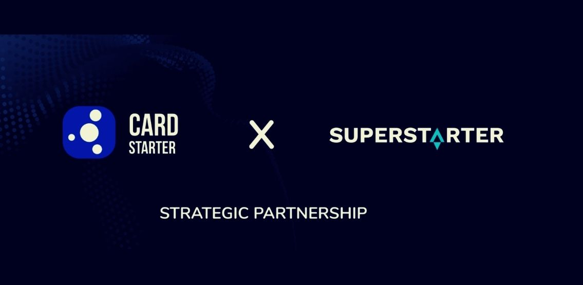 CardStarter and SuperStarter Announce Strategic Partnership To Reshape The IDO Experience