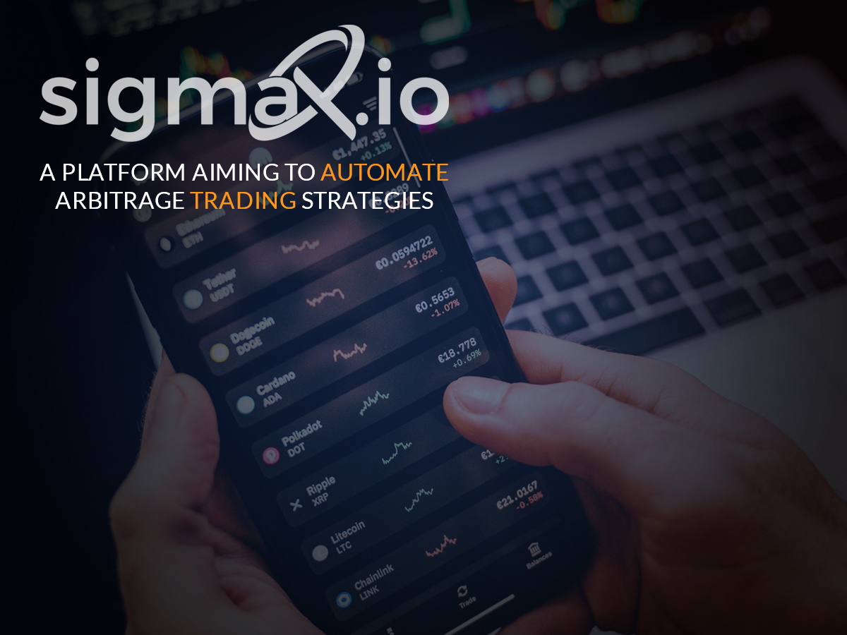 Sigmax.io introduces an innovative trading bot that simplifies arbitrage trading
