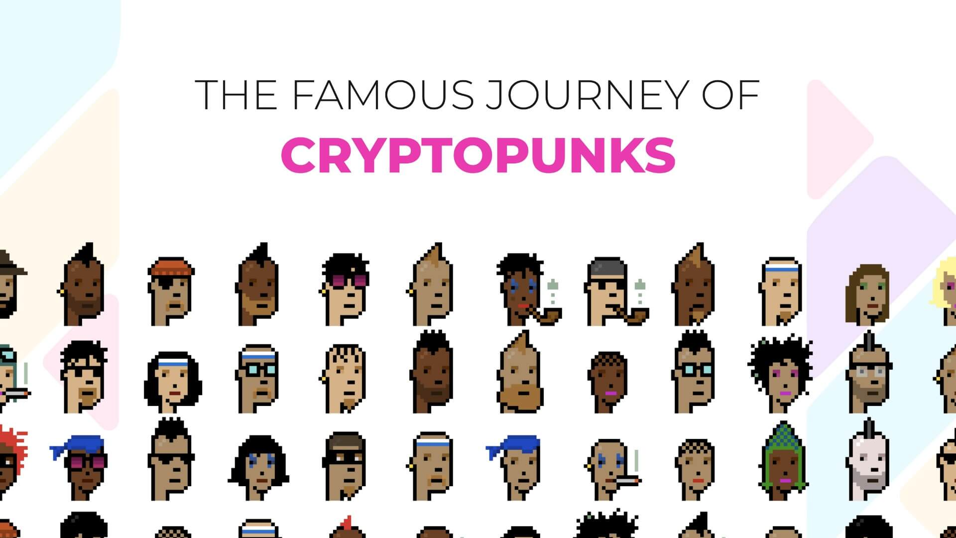 The Iconic Journey of CryptoPunks: the NFT collection years ahead of its time