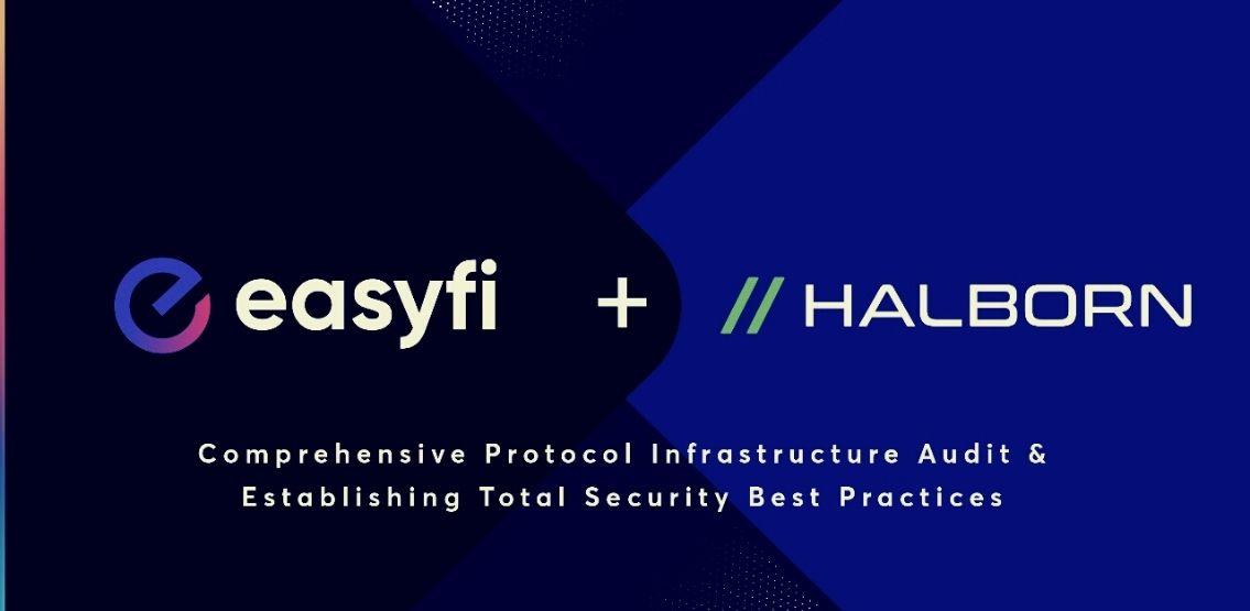 EasyFi Bolsters Security With Halborn Partnership