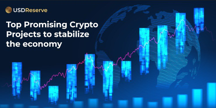 Top Promising Crypto Projects to stabilize the economy