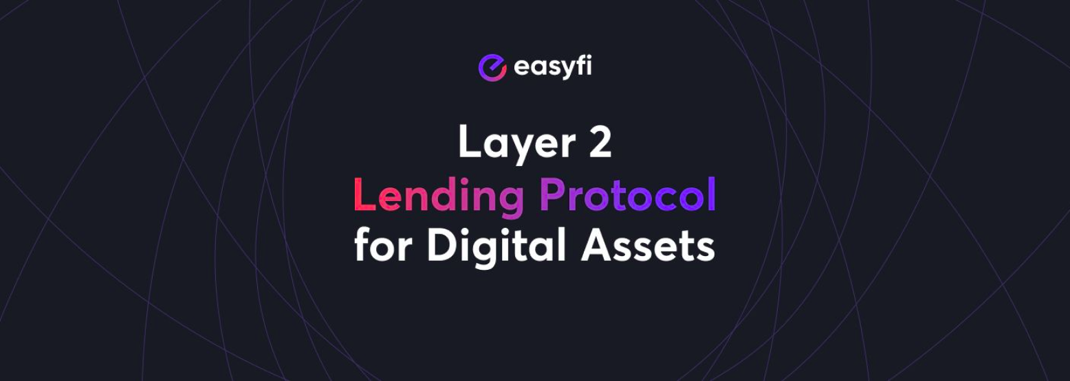 Easyfi Network introduces Staked Derivative Assets Money Markets on Layer 2 DeFi