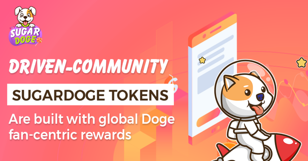 SugarDoge, A Community - Driven Token Designed To Simplify Investing In Cryptocurrency