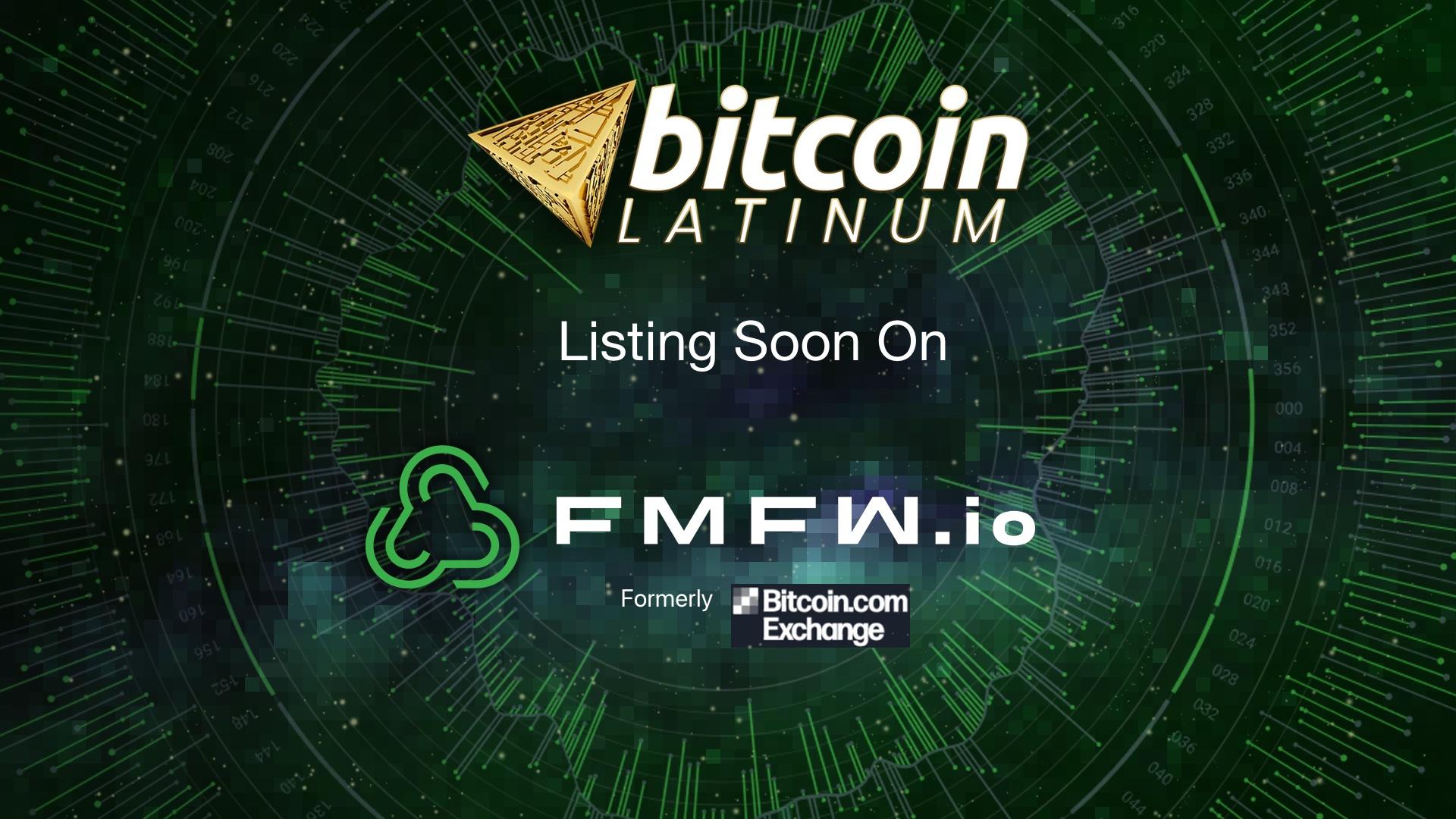 Next-generation Cryptocurrency Bitcoin Latinum (LTNM) To List on FMFW.io Exchange (formerly Bitcoin.com Exchange)