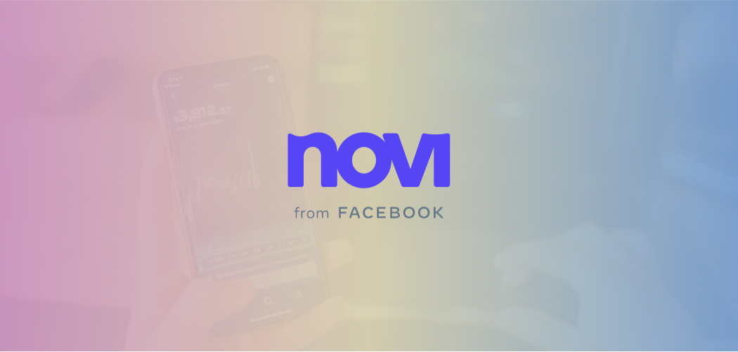 Facebook's Novi Crypto Wallet Set For Pilot Launch With Coinbase and Paxos