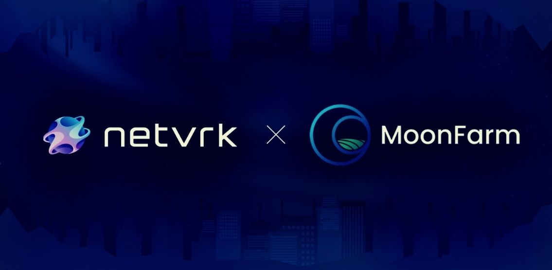 Netvrk And Moonfarm Finance Partner To Bring Yield Farming Opportunities For Users