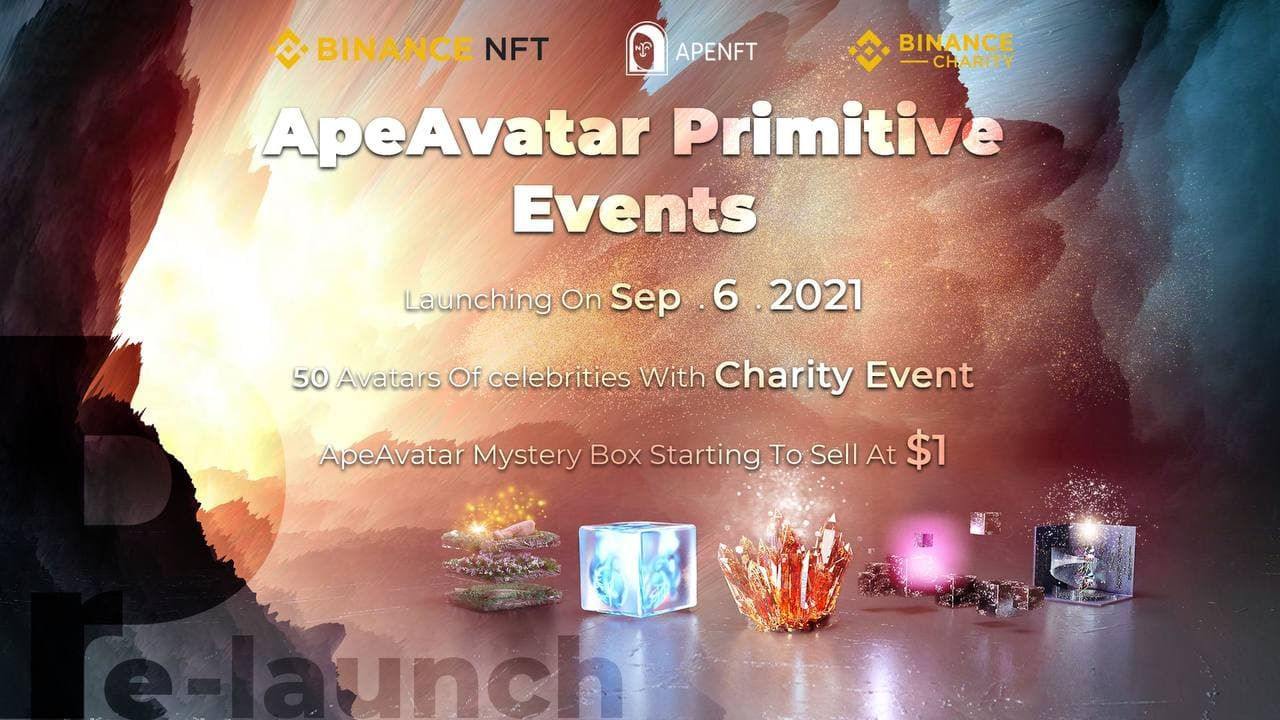 Binance and APENFT Are to Cohost the ApeAvatar Charity Mystery Box Event on September 6