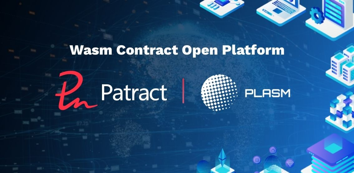 Plasm Network Partners With Patract To Help Developer Community
