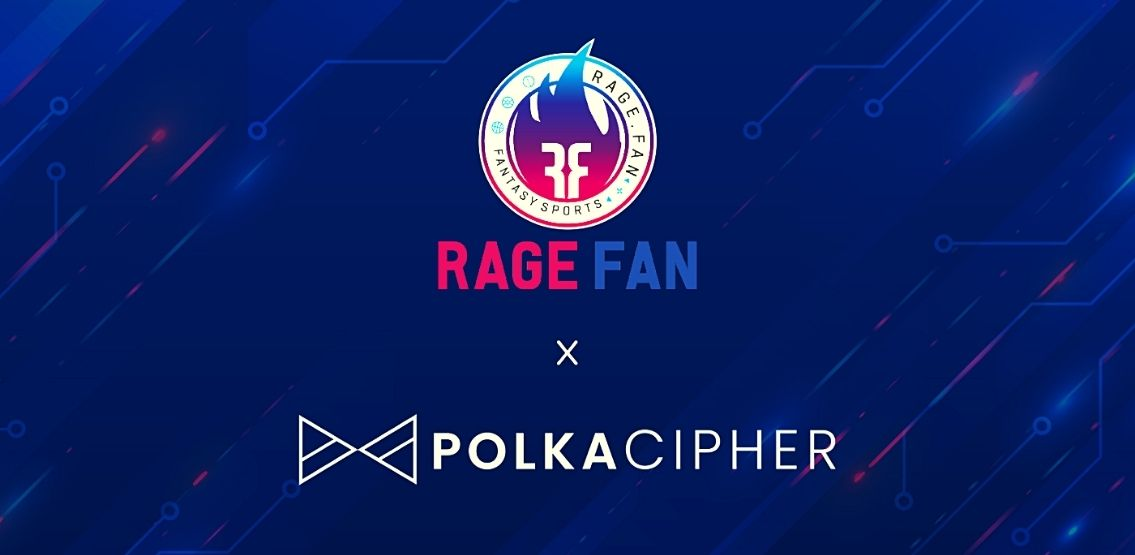 PolkaCipher And Rage.Fan Announce Partnership To Focus On NFT Metaverse