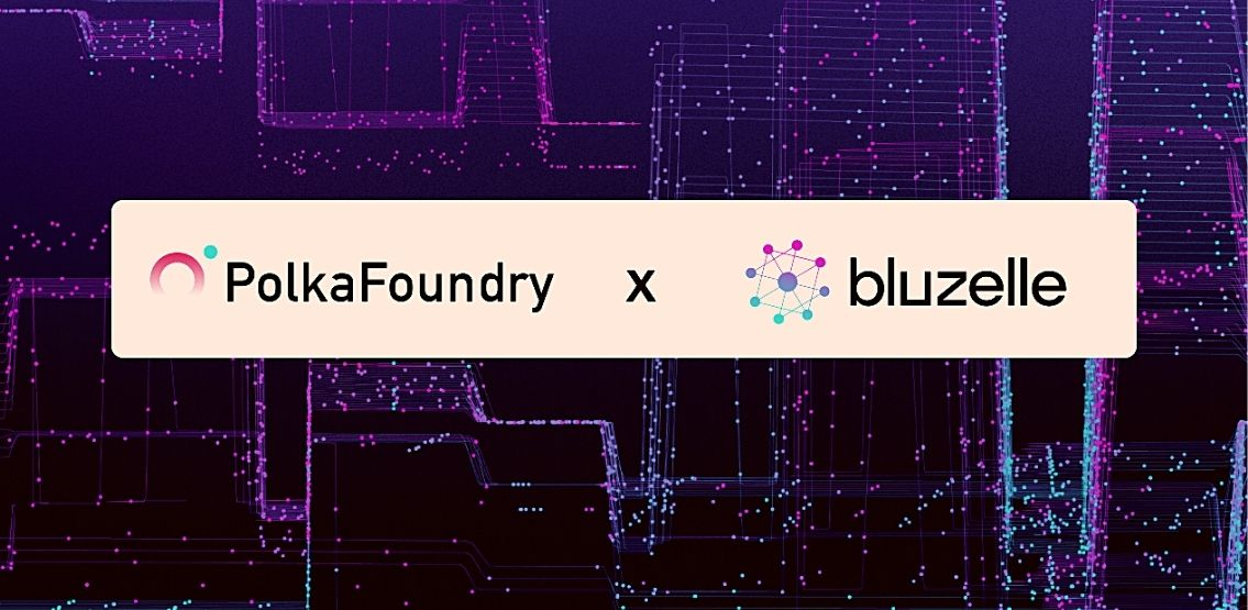 PolkaFoundry dApps To Get Bluzelle NFT Storage And Oracle Solution Boost