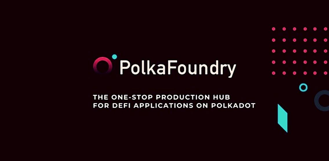 PolkaFoundry Concludes A Busy 24 Hours With Two Significant Announcements – NFTify & PinkNode