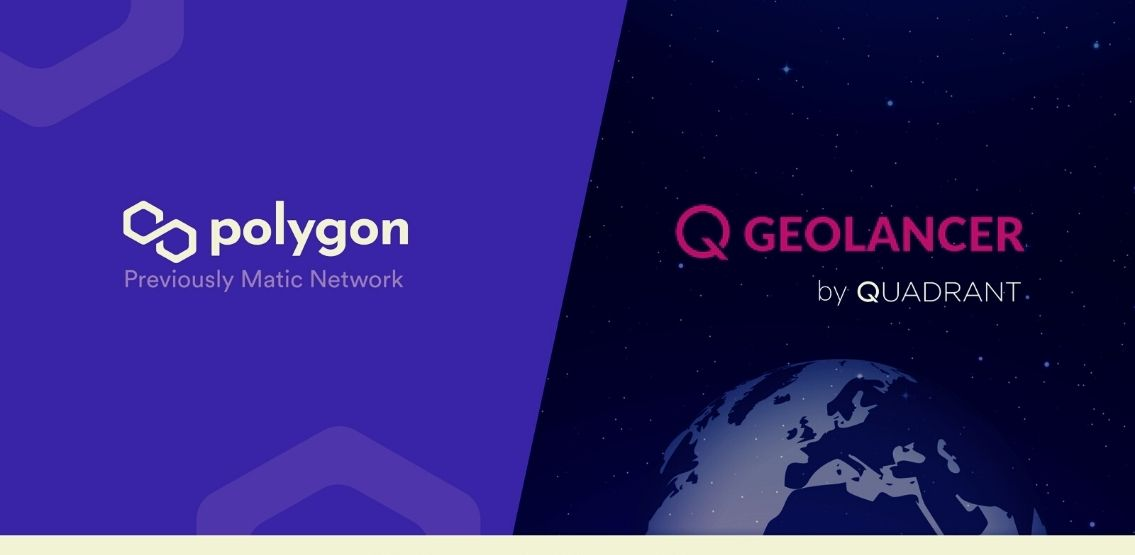 Quadrant Announces Partnership With Polygon To Launch Its New Project, Geolancer