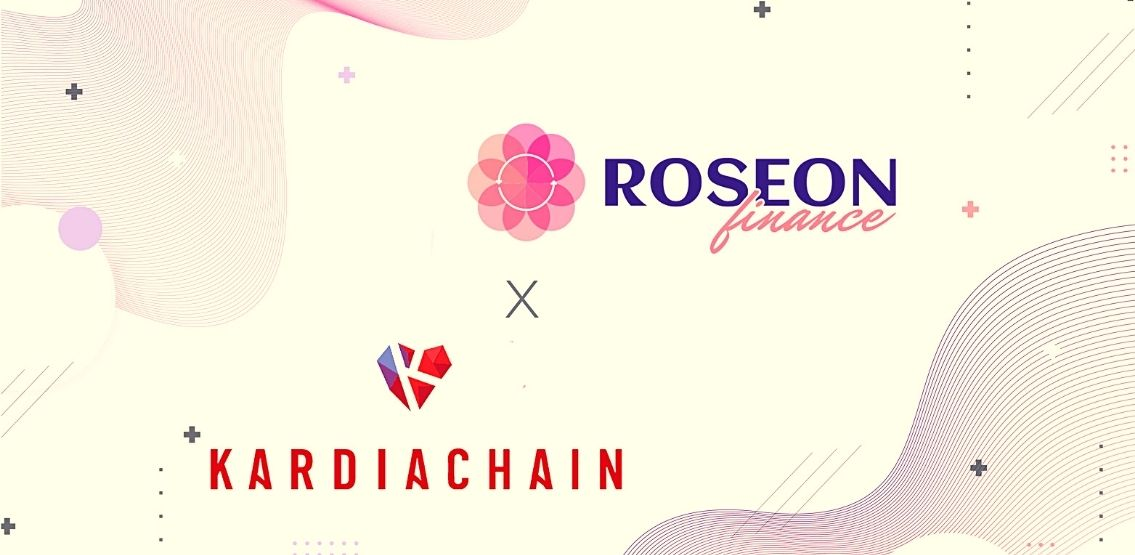 Roseon Finance Partners with KardiaChain To Integrate Tokens On Respective Platforms