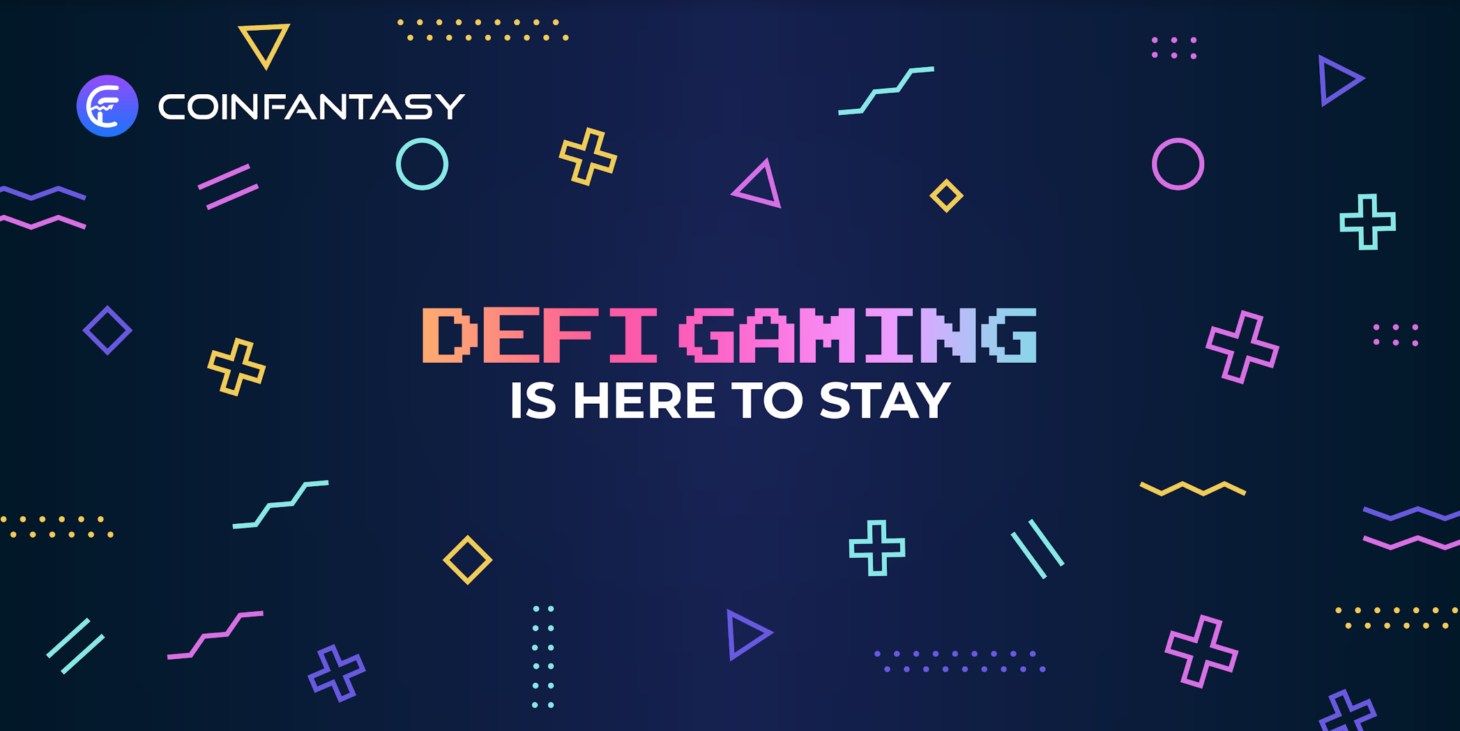 DeFi gaming is here to stay: Introducing CoinFantasy.