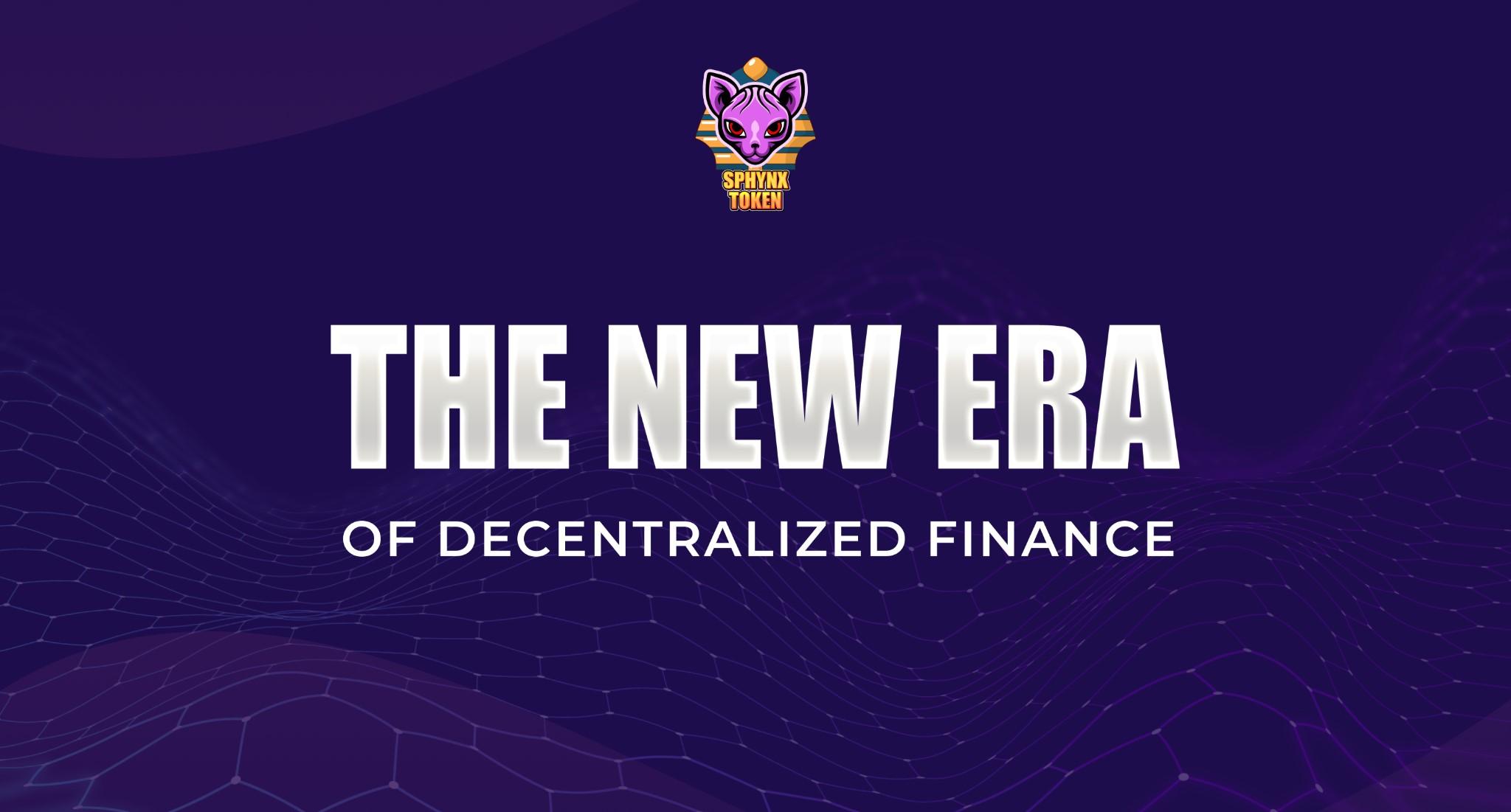 The New Era of Decentralized Finance: SphynxSwap