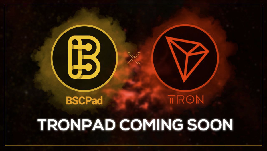 BSCPad and TRON Unite to Form TRONPAD