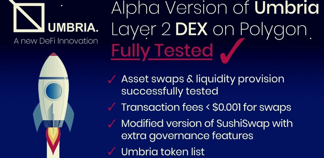 Umbria Announces Alpha Version Of Layer 2 DEX After Successful Tests