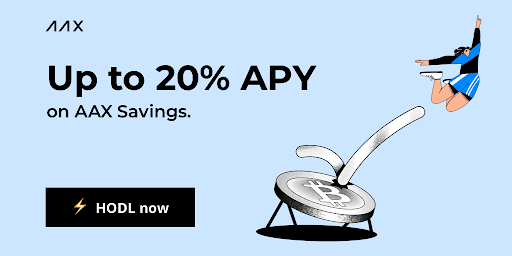 AAX Launches The Most Rewarding Savings Product in the Blockchain Ecosystem
