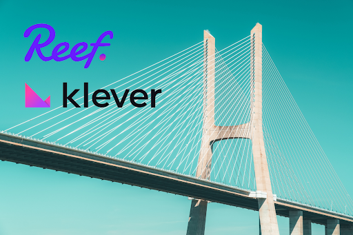 Reef Finance Partners With Klever To Power The First Liquidity Bridge For REEF Holders
