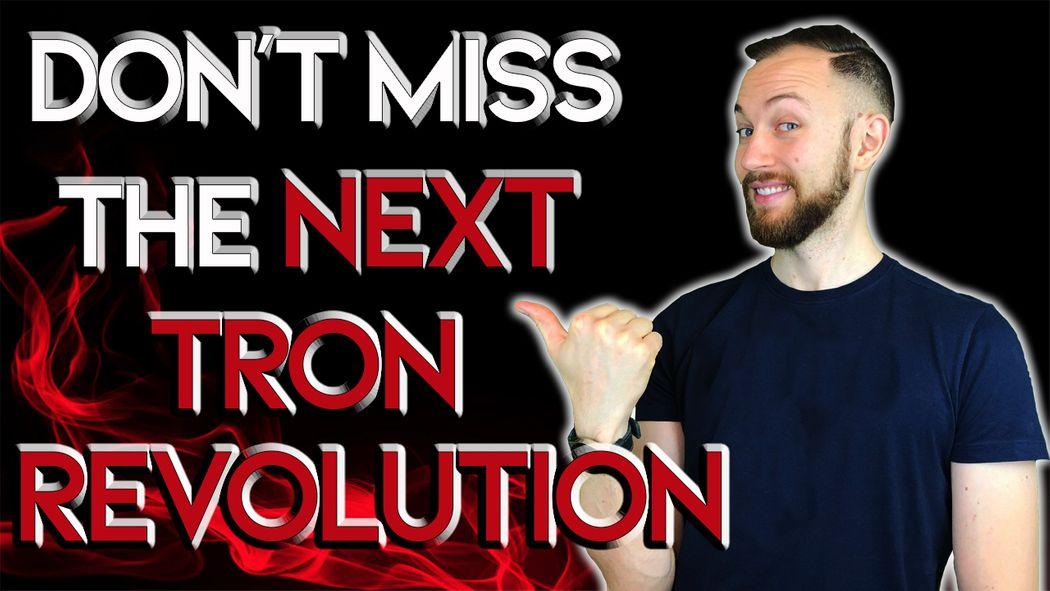 Don't Miss the Next TRON Revolution