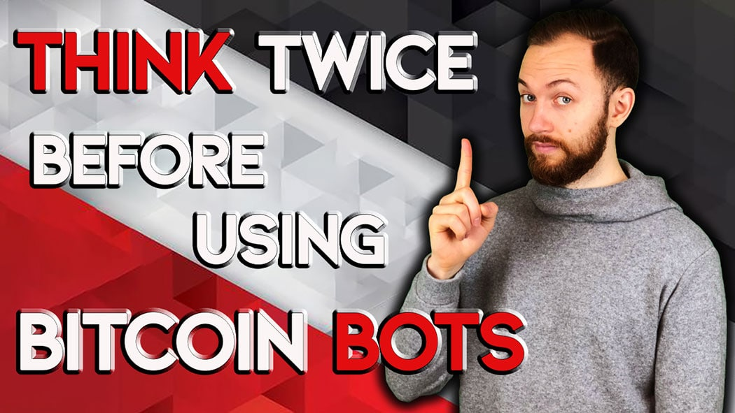Think Twice Before Using Bitcoin Bots