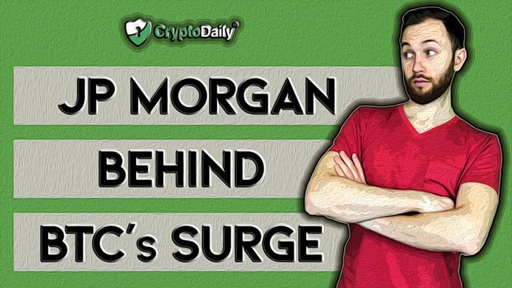 Why We Think JP Morgan Weren't Behind Bitcoin's Recent Surge