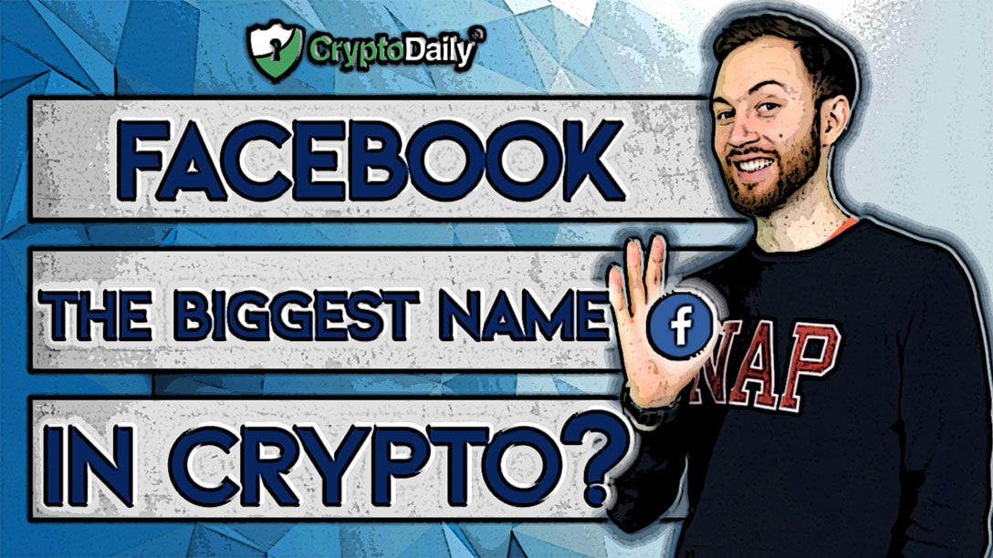 Will Facebook Become The Biggest Name In Crypto