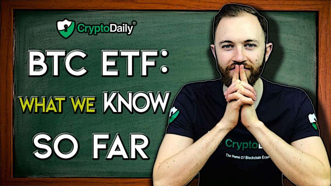 Bitcoin ETF: What we know so far