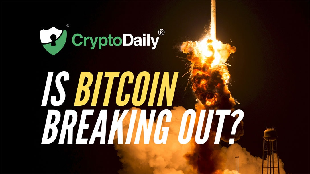 Is Bitcoin (BTC) Breaking Out?