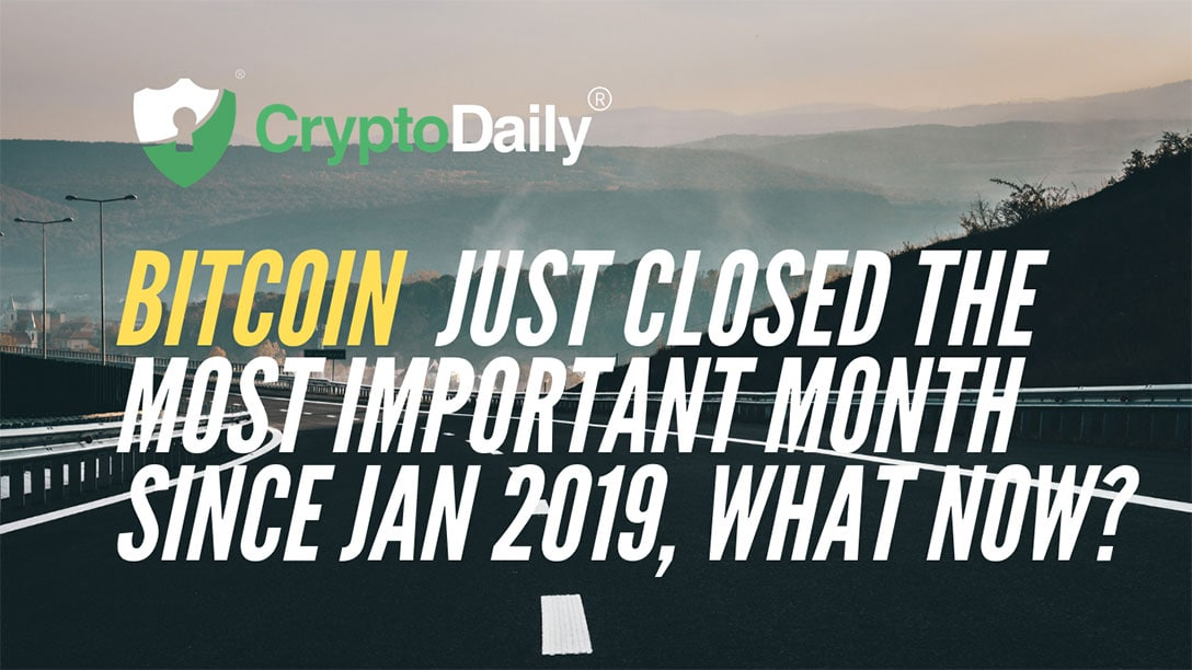 Bitcoin (BTC) Closed Its Most Important Month Since Jan, 2019. What Now?