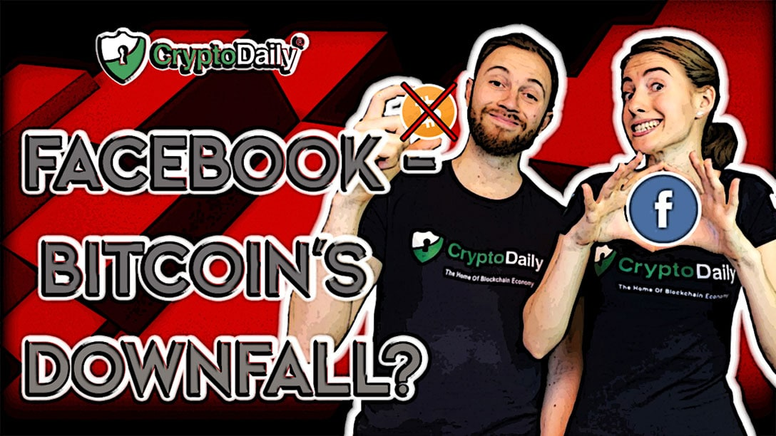 BTC: Will Facebook Be Bitcoins Downfall?