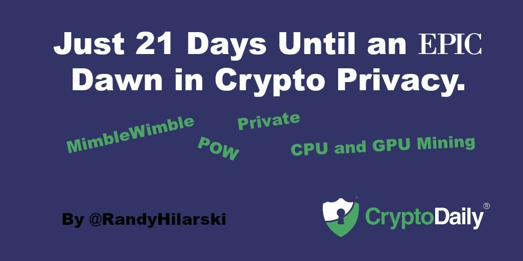 Just 21 Days Until An EPIC Dawn In Crypto Privacy