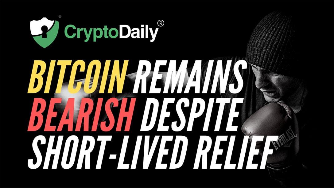 Bitcoin (BTC) Remains Bearish Despite Short-lived Relief
