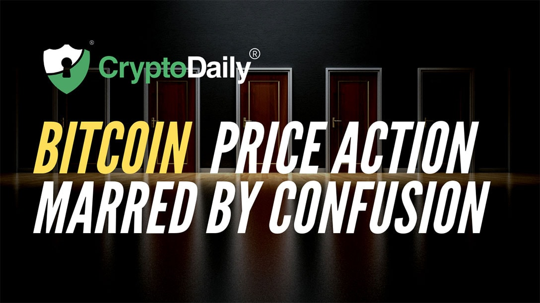 Bitcoin (BTC) Price Action Marred By Confusion