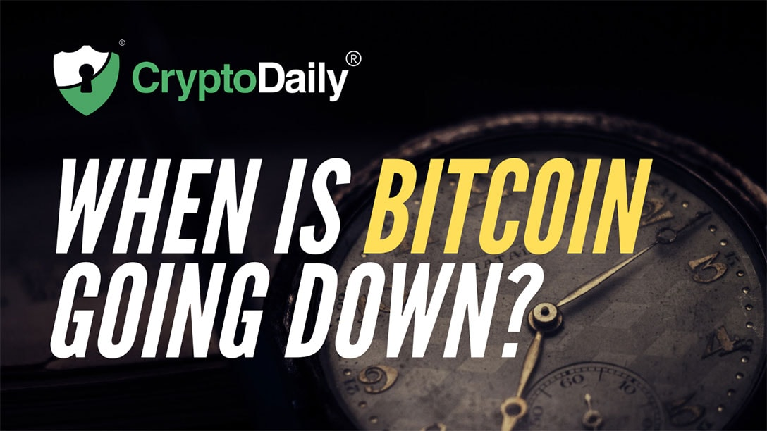 When Is Bitcoin (BTC) Going Down?