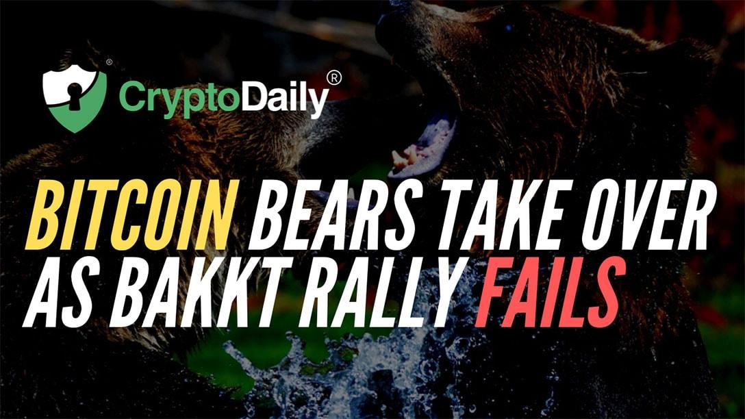 Bitcoin Bears Take Over As Bakkt Rally Fails
