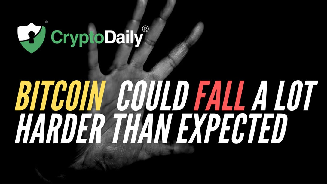 Bitcoin (BTC) Might Fall A Lot Harder Than Expected
