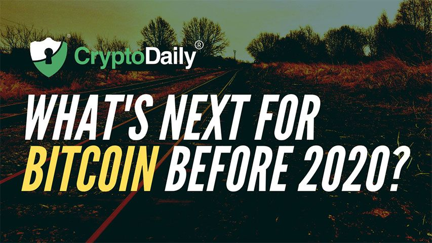 What's Next For Bitcoin (BTC) Before 2020?