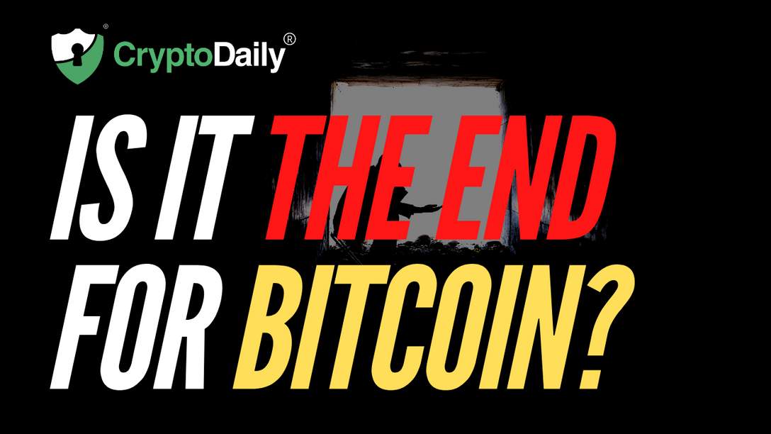 Is This The End For Bitcoin?