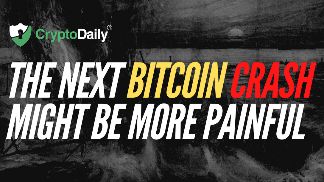 The Next Bitcoin Crash Might Be More Painful