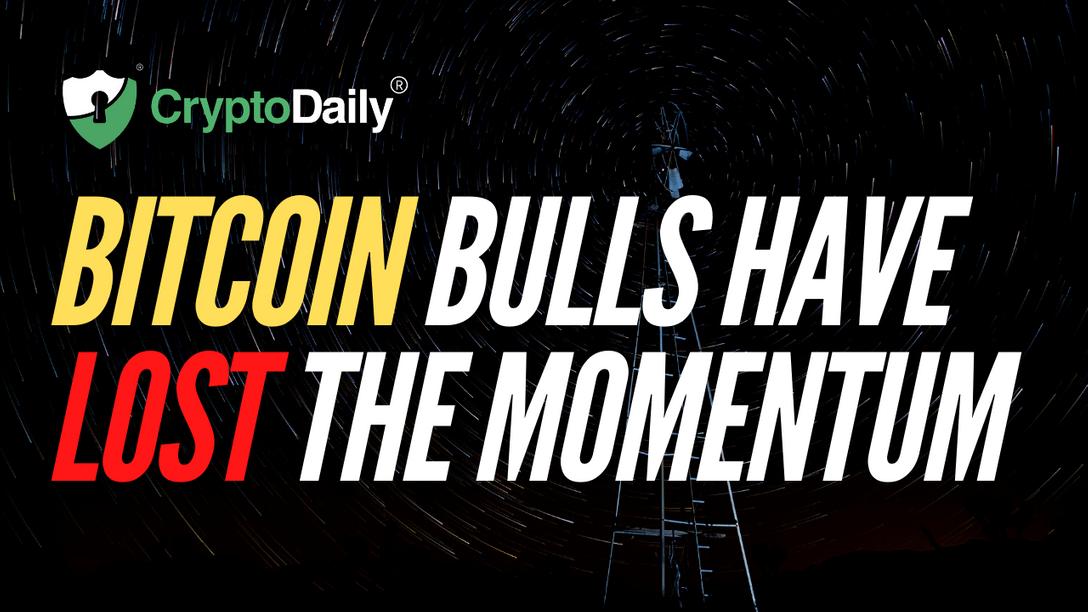 Bitcoin Bulls Have Lost The Momentum