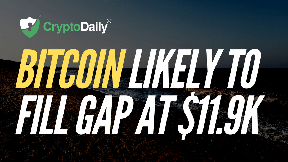 Bitcoin (BTC) Likely To Fill Gap At $11.9k