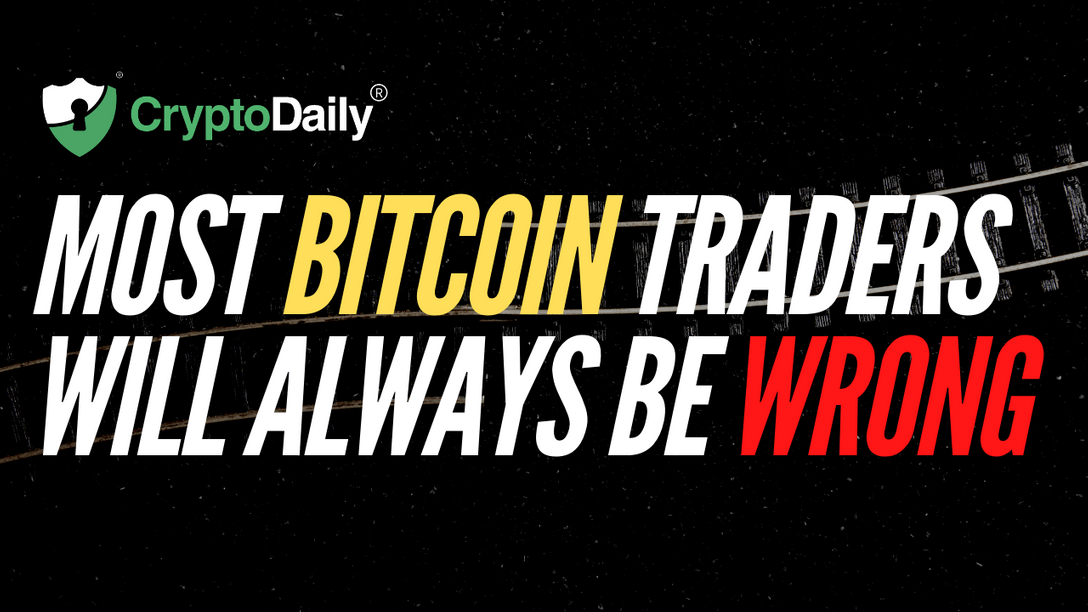 Most Bitcoin Traders Will Always Be Wrong