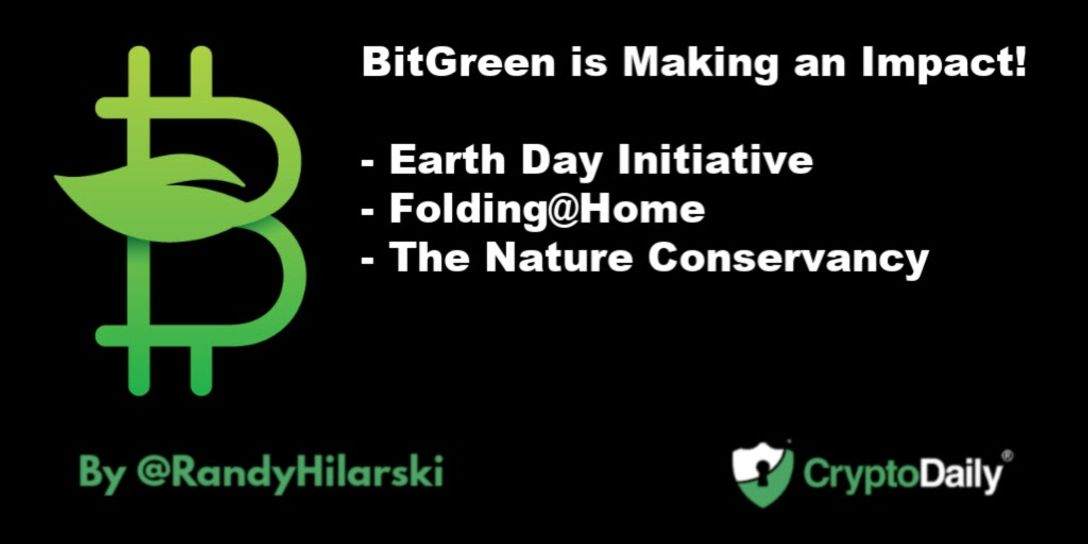 BitGreen is Making an Impact!